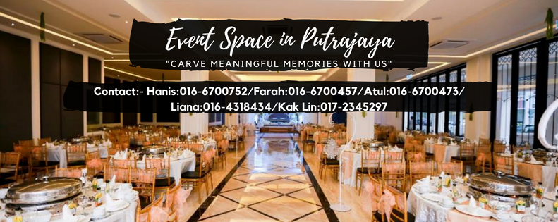 EVENT SPACE IN PUTRAJAYA
