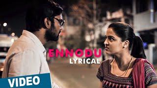Official_ Ennodu Song with Lyrics _ Maalai Nerathu Mayakkam _ Amrit