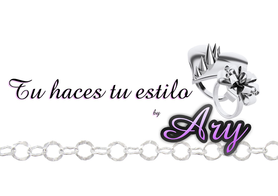 Tu haces tu estilo...           by Ary