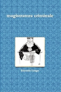 MAGISTRATURA CRIMINALE