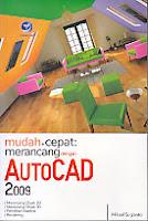 toko buku rahma: buku AUTOCAD 2009, pengarang mikael sugianto, penerbit mikael sugianto, penerbit andi