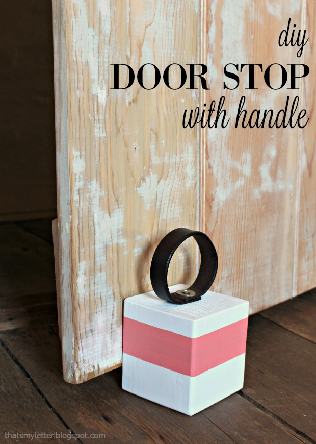 That 39 S My Letter Diy Door Stop With Handle