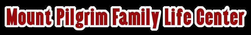 Mount Pilgrim Family Life Center
