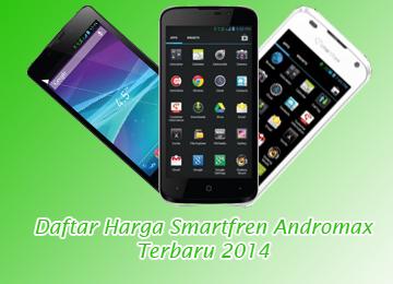 Cek Harga Smartfren Andromax terbaru 2014