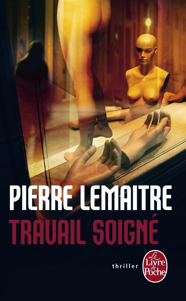 http://lectures-de-vampire-aigri.blogspot.fr/2014/01/travail-soigne-de-pierre-lemaitre.html