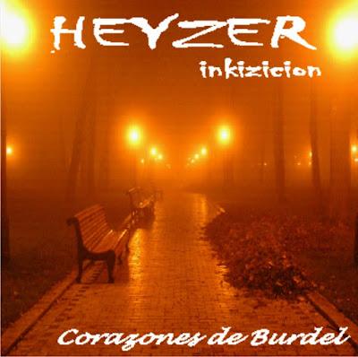 Heyzer - Corazones De Burdel (2007)