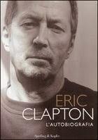 https://bsbeta.wordpress.com/2008/03/04/eric-clapton-autobiografia/