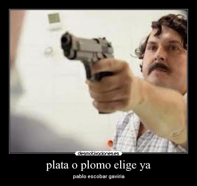 Frases Celebres De Pablo Escobar | Search Results |