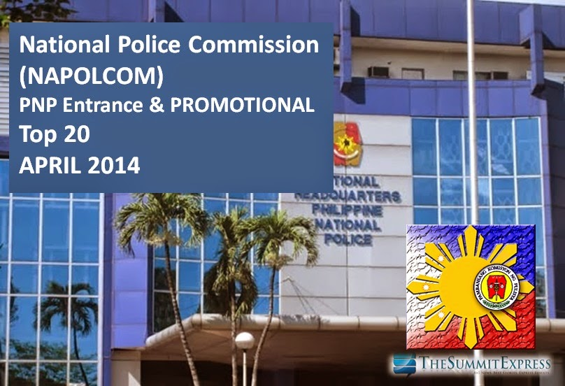 NAPOLCOM releases Top 20 Passers List April 2014 PNP Entrance, Promotional Exam