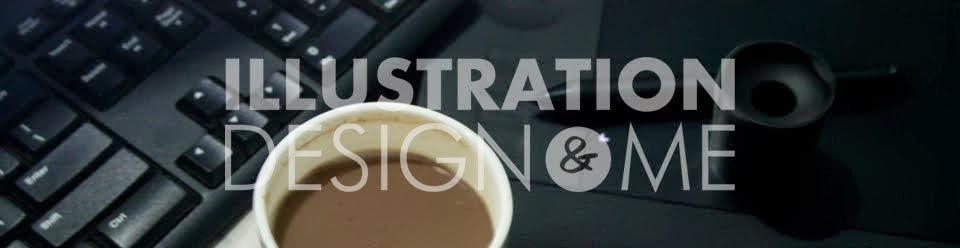 Illustration design and me