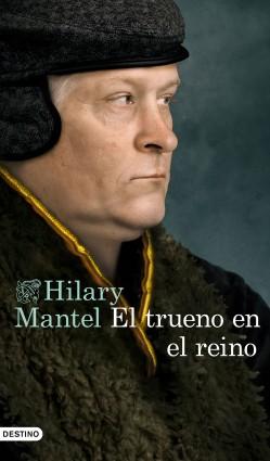 El trueno en el reino, Hilary Mantel
