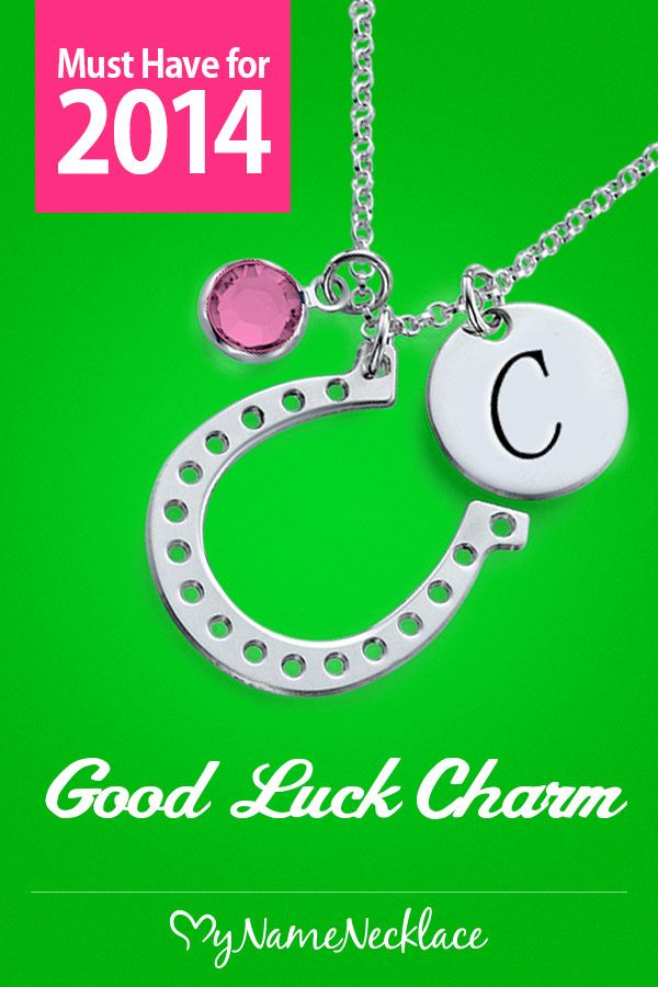 Must Have for 2014 Good Luck Charm