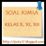 Soal Kimia Beserta Kunci Jawaban 2012/2013/2014 Kelas X, XI, XII Page 1 - desta17.blogspot.com