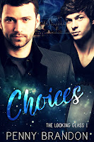 Choices (Looking Glass 1)