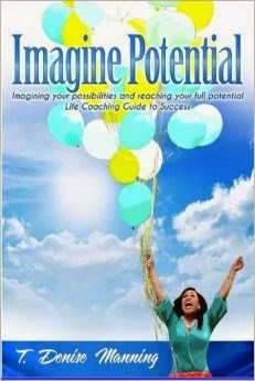 t. denise manning, imagine potential, self help, inspirational book, inspire girls