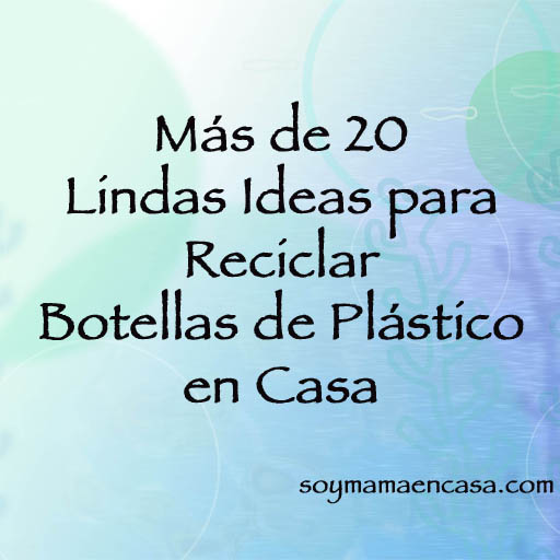 ideas de reciclaje y manualidades con botellas de plastico recycling recycle