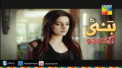 hum tv drama bunty i love you latest