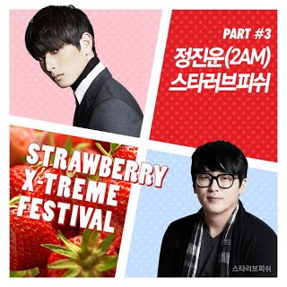 Jin Woon (진운) [2AM] & Star Love Fish (스타러브피쉬) - 말하지 못한 말 Words I Couldn't Say, Strawberry X-Treme Festival Part. 3