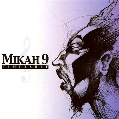 Mikah 9 – Timetable (CD) (2001) (FLAC + 320 kbps)