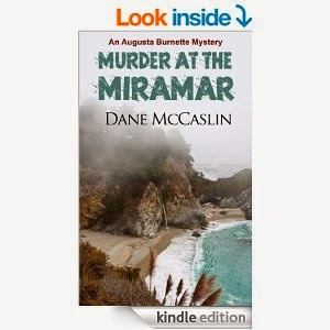 http://www.amazon.com/Murder-Miramar-Augusta-Burnette-Book-ebook/dp/B00JARB4JK/ref=sr_1_1?s=books&ie=UTF8&qid=1405711284&sr=1-1&keywords=dane+mccaslin