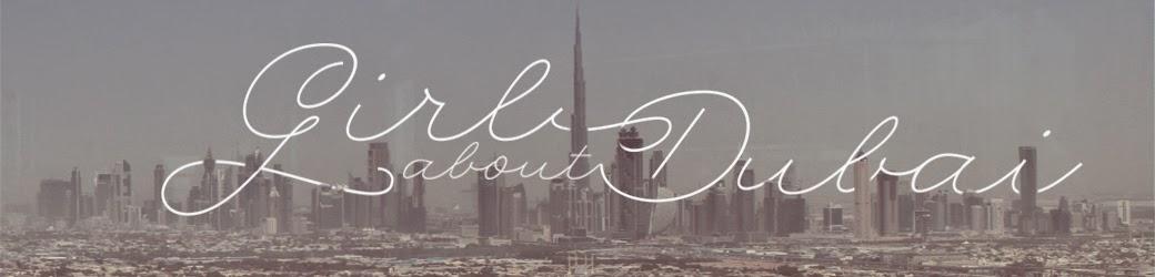 Girl about Dubai