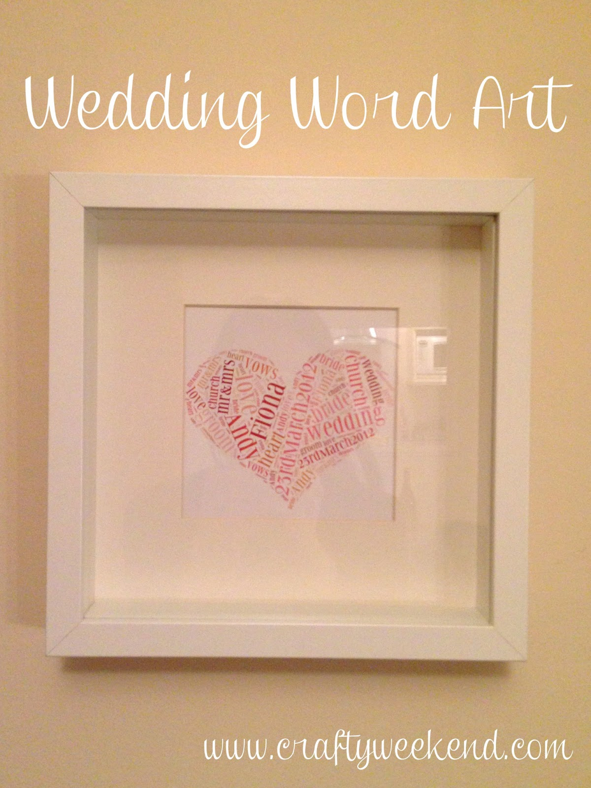 Homemade Wedding Presents Word Art Crafty Weekend Craft Projects