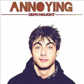 Deph naught annoying lyrics