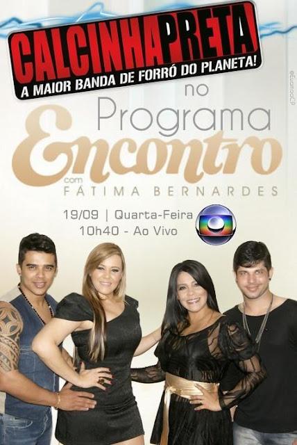 Calcinha Preta no Encontro com Fátima Bernardes