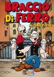 2011: Braccio di Ferro a Treviso!