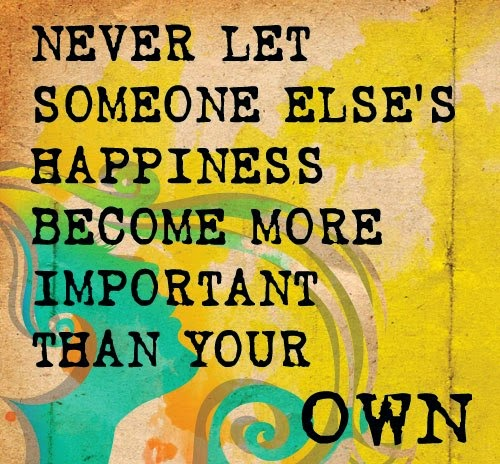 life quotes and sayings never let someone else s happiness become