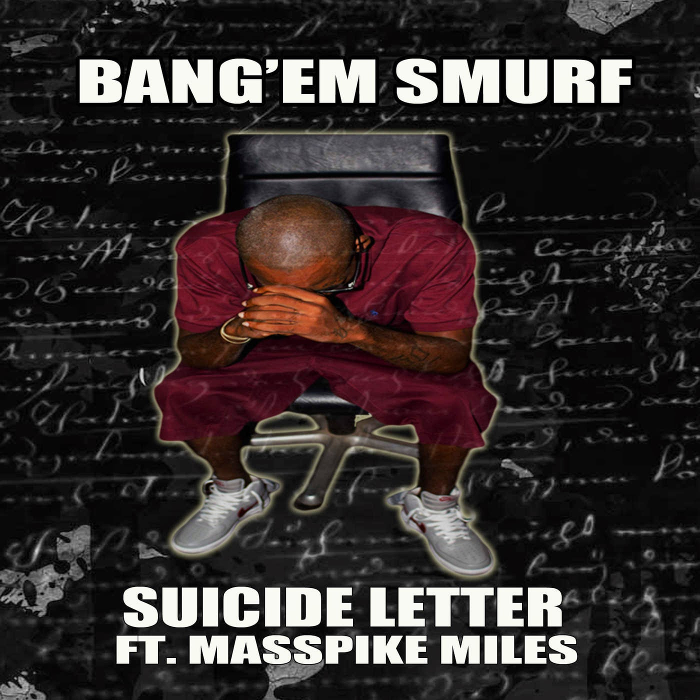 Bang 'Em Smurf - Suicide Letter (feat. Masspikemiles) - Single Cover