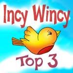 Top 3 Incy Wincy