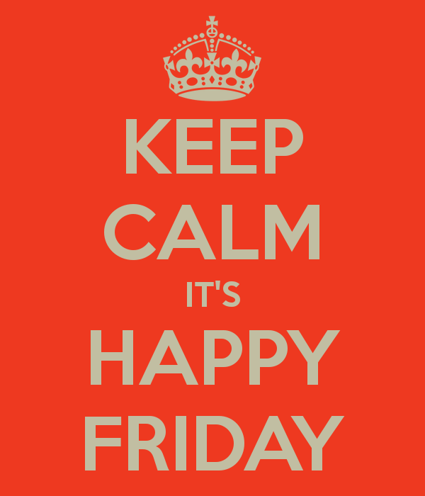 Happy Friday, part 1