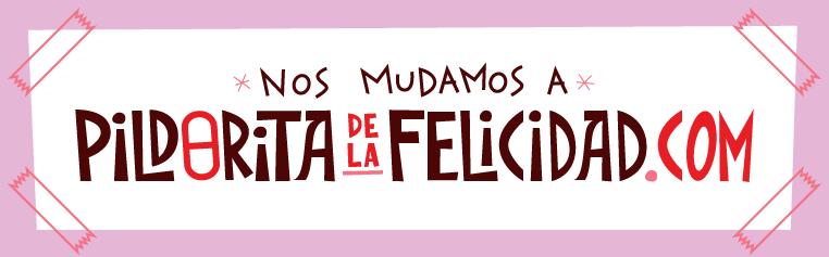 PILDORITA DE LA FELICIDAD