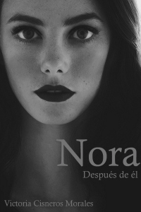 "Descubre ""Nora, después de él"""