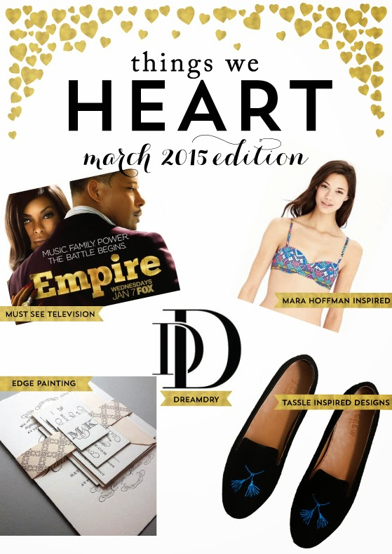 Things We Heart: March 2015