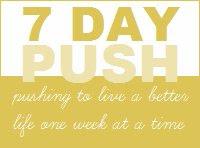 7 Day Push