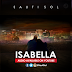 New Audio : Sauti Sol _ Isabella | Download / Listen