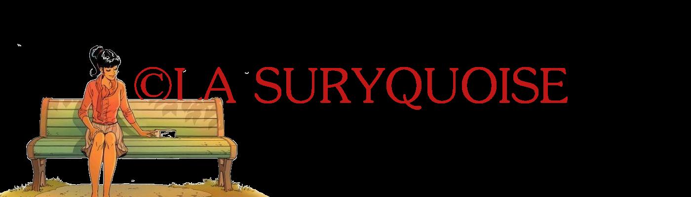 La Suryqu♥ise