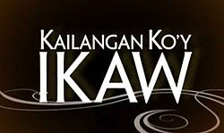 Kailangan Ko'y Ikaw January 24, 2013 Episode Replay