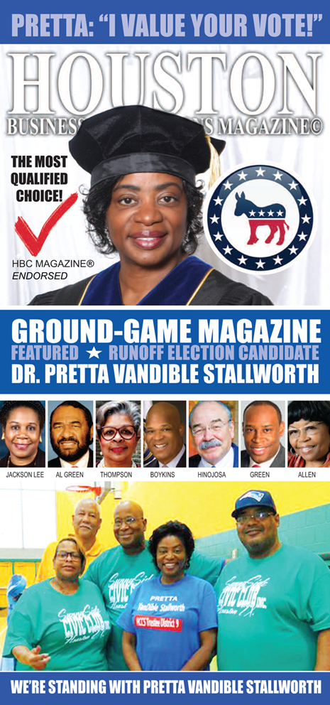 DR. PRETTA VANDIBLE STALLWORTH IS ENDORSED BY HBC MAGAZINE© READERS AND THE HOUSTON CHRONICLE