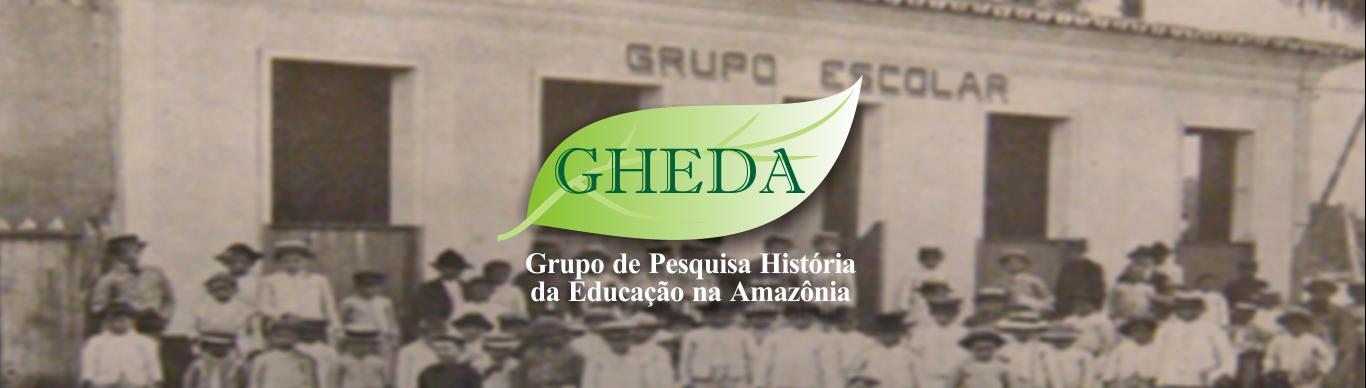 GHEDA - Grupo de Pesquisa História da Educação na Amazônia