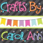 Crafts by Carol Ann