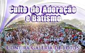 Veja as Fotos do Culto de Adoração e Batismo na Cidade de Bebedouro Clique Aqui