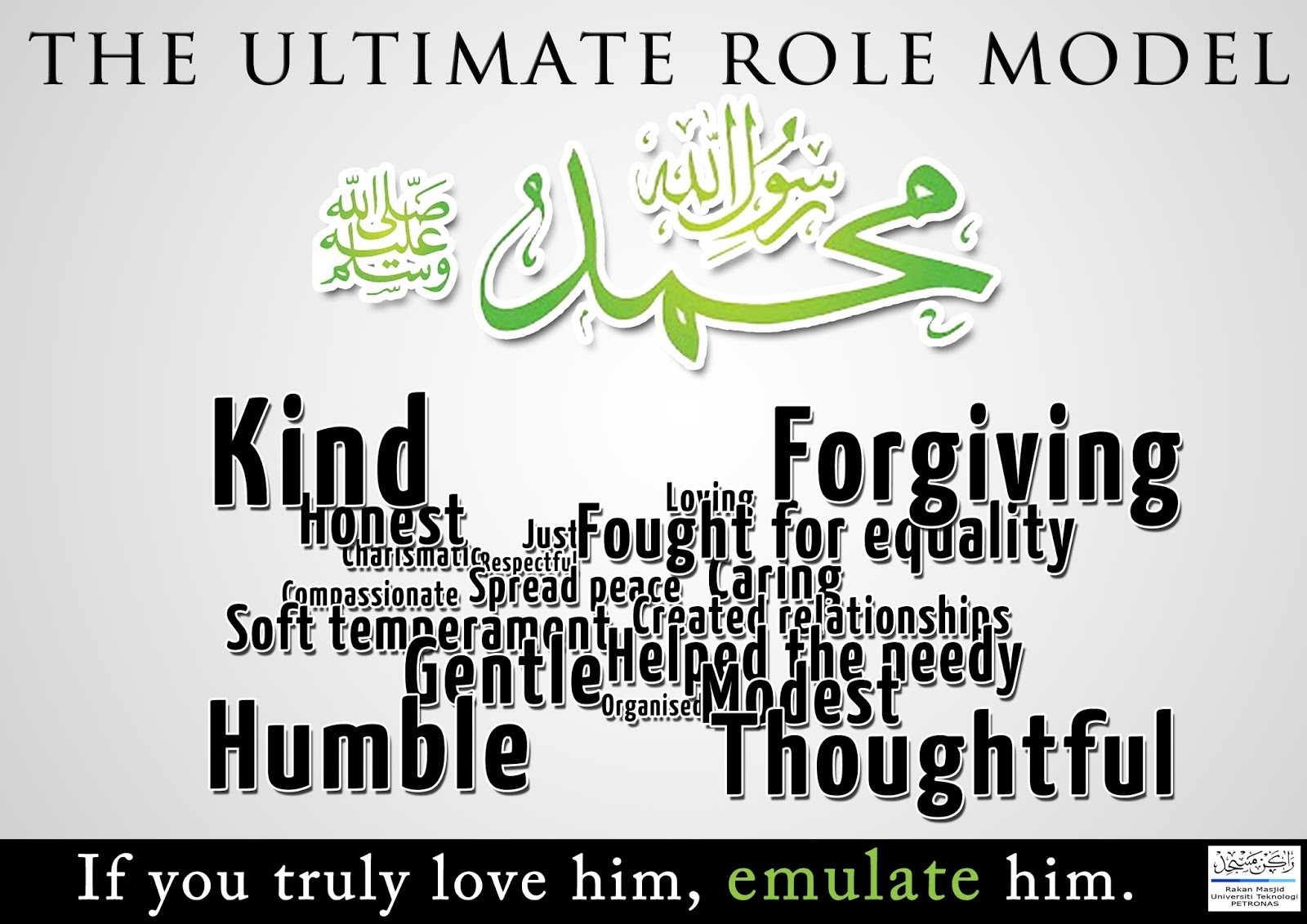 prophet muhammad as role model for She bequeathed her worldly goods and put herself in the face of danger to stand by the prophet muhammad as islam became established in the land 7.