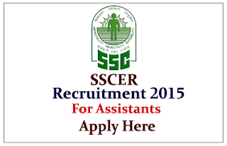 SSC Eastern Region Recruitment 2015 for the post of Data Processing, Assistants & various posts