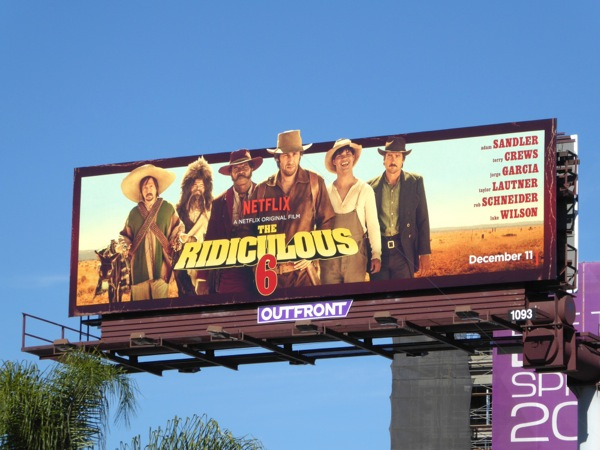 The Ridiculous 6 Netflix film billboard