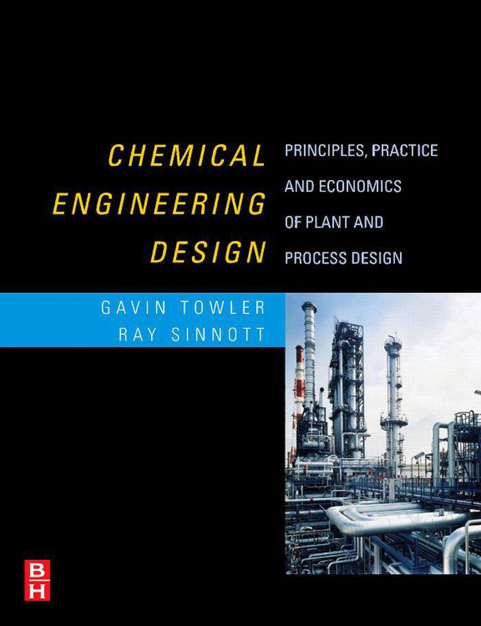 Gavin Towler Ray Sinnott Chemical Engineering Design