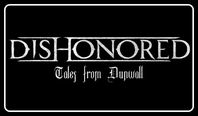 Dishonored Tales from Dunwall web series logo