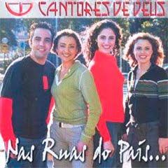 Os Cantores de Deus – Nas Ruas do País  - 2004